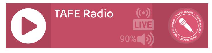 Link to TAFE Radio player